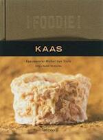 Foodie ! kaas - Michel van Tricht (ISBN 9789020968255)