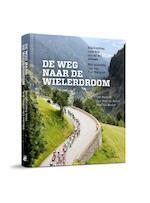Tips voor de jonge wielrenner - Tim Wellens, Paul van den Bosch, Wim Van Hoolst (ISBN 9789492081872)
