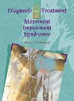 Diagnosis and Treatment of Movement Impairment Syndromes - Shirley Sahrmann (ISBN 9780801672057)