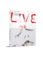 Live or Die - Philippe Vandenberg, Bruce Nauman (ISBN 9789492677006)
