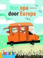 MET OPA DOOR EUROPA - Tamara Bos (ISBN 9789048732937)