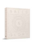 Balls & Glory - Wim Ballieu (ISBN 9789492677181)