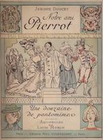Notre ami Pierrot - Jérôme Doucet, Louis Morin