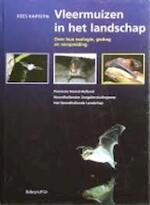 Vleermuizen in het landschap - K. Kapteyn (ISBN 9789060973929)