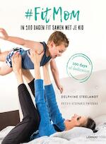 #FitMom - Delphine Steelandt (ISBN 9789401452038)