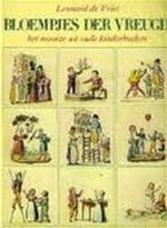 Bloempjes der vreugd' voor de lieve jeugd - Leonard de Vries (ISBN 9789022839676)