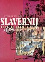 Slavernij door de eeuwen heen