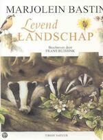 Levend Landschap - M. Bastin, F. Buissink (ISBN 9789052105734)