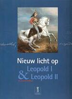 Nieuw licht op Leopold I & Leopold II