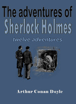 The adventures of Sherlock Holmes - Sir Arthur Conan Doyle (ISBN 9789492954275)