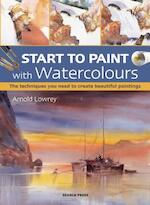Start to Paint with Watercolours - Arnold Lowrey (ISBN 9781782213277)