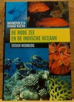 De Rode Zee en de Indische Oceaan - Steven Weinberg, Hans van Cuylenborg (ISBN 9789025731397)