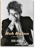 Bob Dylan. A year and a day. - Daniel Kramer (ISBN 9783836573962)