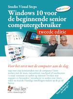 Windows 10 voor de beginnende senior computergebruiker - tweede editie - Studio Visual Steps, Studio Studio Visual Steps (ISBN 9789059056350)