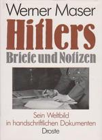 Hitlers Briefe und Notizen - Adolf Hitler (ISBN 9783770007721)