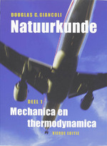 Natuurkunde / 1 Mechanica en thermodynamica - D.C. Giancoli (ISBN 9789043013246)