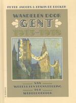Wandelen door Gent 1913-1918 - Peter Jacobs (ISBN 9789401404068)