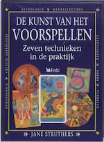 De kunst van het voorspellen - Jane Struthers (ISBN 9789064075155)