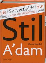 Stil Amsterdam - Thom Breukel (ISBN 9789068683943)