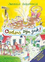 Ouders zijn gek! - Janneke Schotveld (ISBN 9789000331857)