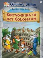 Ontvoering in het Colosseum - Geronimo Stilton
