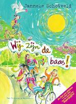Wij zijn de baas! - Janneke Schotveld (ISBN 9789000342617)