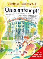 Oma ontsnapt! - Janneke Schotveld (ISBN 9789000311965)