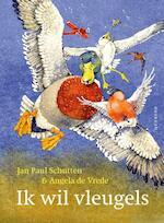 Ik wil vleugels - Jan Paul Schutten (ISBN 9789045112039)