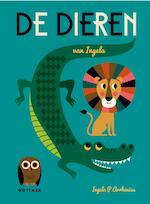 De dieren van Ingela - Ingela P. Arrhenius, Ingela P Arrhenius (ISBN 9789025761660)
