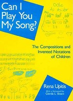 Can I Play You My Song? - Rena Upitis (ISBN 9780435087050)