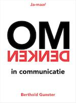 Omdenken in communicatie - Berthold Gunster (ISBN 9789400507777)