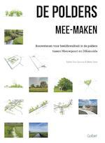 De polders mee-maken - Sylvie Van Damme, Pieter Foré (ISBN 9789044134018)