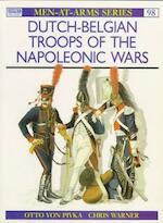 Dutch-Belgian troops of the Napoleonic Wars - Otto von Pivka, Chris Warner (ISBN 9780850453478)