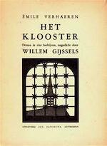 Het klooster - Émile Verhaeren, Willem Gijssels