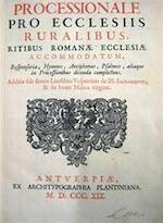 Processionale Pro Eclesiis Ruralibus, Ritibus Romanae Ecclesiae Accomodatum, - Unknown