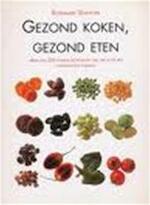 Gezond koken, gezond eten - Rosemary Stanton, Ray Joyce, Lotje Deelman (ISBN 9783829010900)