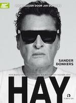 Hay - biografie van de grootste rockster van Nederland - Sander Donkers (ISBN 9789047622963)