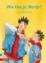 Wie kies je, Marijn? - Lorna Minkman (ISBN 9789048732203)