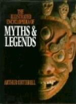The illustrated encyclopedia of myths & legends - Arthur Cotterell (ISBN 9780304318346)