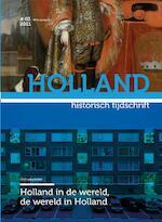 Holland in de wereld, de wereld in Holland (ISBN 9789070403614)