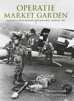 Operatie Market Garden - Simon Forty, Tom Timmermans (ISBN 9789463290081)