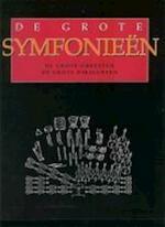 De grote symfonieën - Janny de Jong, Clive Unger-hamilton (ISBN 9789027489937)