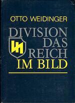 Division Das Reich. 6. Division Das Reich im Bild - Otto Weidinger (ISBN 9783921242452)