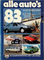 Alle auto's 1983 - H. Dubbelman (ISBN 9789060137772)