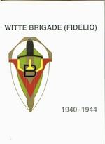 Witte Brigade (Fidelio) - J. P. Arnolds (ISBN 9789034104519)
