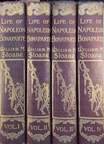 The Life of Napoleon Bonaparte [4 vol.] - William Milligan Sloane
