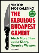 The Fabulous Budapest Gambit
