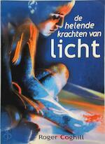 De helende krachten van licht - Roger Coghill, Gert-Jan Kramer, Studio Imago (ISBN 9789020243581)