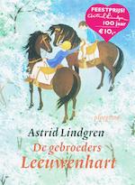 Gebroeders Leeuwenhart - Astrid Lindgren (ISBN 9789021665115)