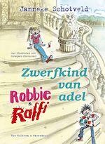 Robbie en Raffi zwerfkind van adel - Janneke Schotveld (ISBN 9789000301942)